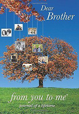Dear Brother (Journals of a Lifetime) New Hardcover Book from you to me