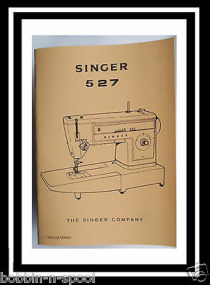 Comprehensive Singer 527 Sewing Machine Illustrated Instructions Manual Booklet