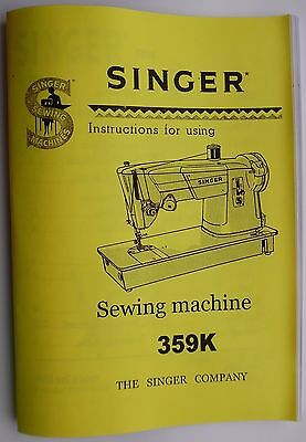 Comprehensive Singer 359 K Sewing Machine Illustrated Instructions Manual/book