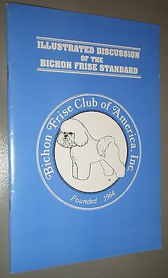 Illustrated Discussion of the Bichon Frise Standard 1988 Breed Points