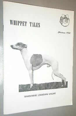 Whippet Tales Magazine Christmas 1972 Great Vintage Photos and Articles