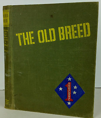 The Old Breed History of The First Marine Division In World War WWII 1st Edition