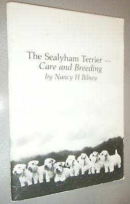 The Sealyham Terrier Care and Breeding by Nancy H. Bilney