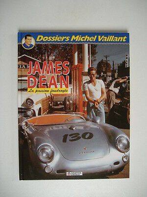 dossier Michel VAILLANT n°1 JAMES DEAM la passion foudroyée