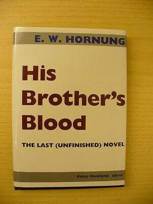 His Brother's Blood: The Last (Unfinished) Novel - E. W. Hornung