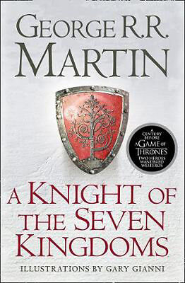 A Knight of the Seven Kingdoms | George R. R. Martin