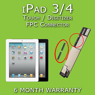 Apple iPad 3 / 4 Touch Screen Digitizer FPC Connector Replacement Repair Service