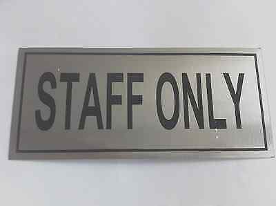 STAFF ONLY Sign Self Adhesive Brushed Aluminium Shop Restaurant Office 9cm X20cm