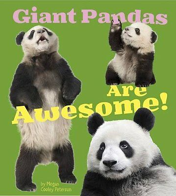 Giant Pandas are Awesome! (A+ Books: Awesome Asian Animals) New Library Binding