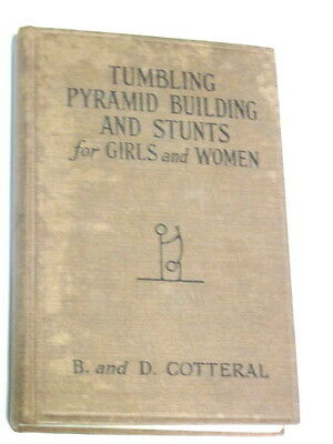 Tumbling Pyramid Building & Stunts for Girls Women B. Cotteral 1931 Acrobatic