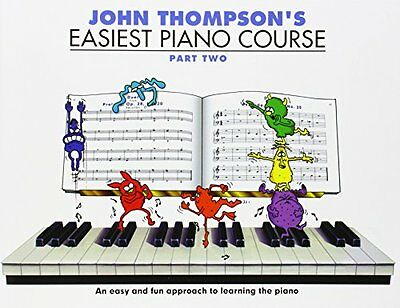 John Thompson's Easiest Piano Course: Pt. 2 (Part 2) New Paperback Book John Tho