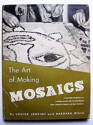 The Art of Making Mosaics Mills Jenkins 1957 techniques design materials Italian