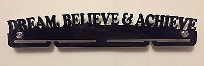 Acrylic DREAM BELIEVE ACHIEVE medal hanger / Rack, ideal Gift