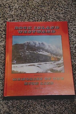 Rock Island Westward Vol I Memories Of The High Line First Printing *Unread New