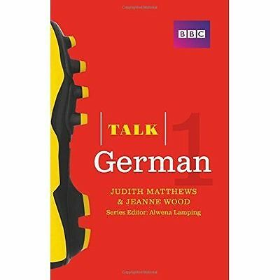 Talk German 1 Book/CD Pack The Ideal German Course For Absolute Beginners