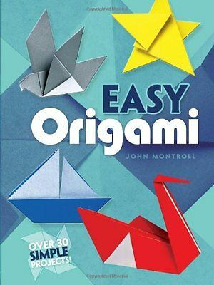 Easy Origami (Dover Origami Papercraft)over 30 simple projects New Paperback Boo