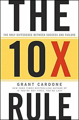 The 10X Rule: The Only Difference Between Success and Failure New Hardcover Book