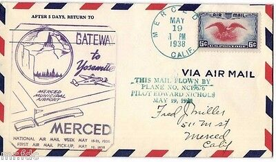 Usa Cover 1938 Ffc: Merced, Gateway To Yosemite First Airmail Pick Up