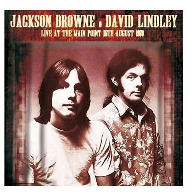 JACKSON BROWNE & DAVID LINDLEY – LIVE AT THE MAIN POINT 73 2x 180G Vinyl LP (NEW