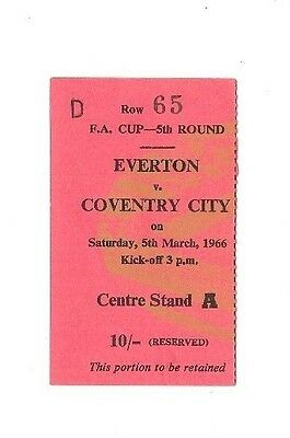 Everton (Winners) v Coventry City, 1965/66- FA Cup 5th Rd Match Ticket.