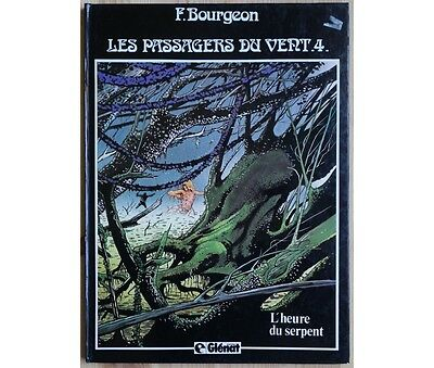 F. Bourgeon - Les Passagers du vent - Tome 4 - L'heure du serpent - BE -