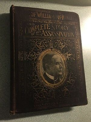 Life of William McKinley Complete Story of Assassination Everett 1901 book
