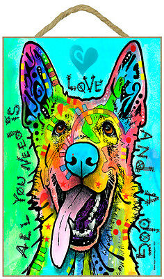German Shepherd All You Need Is Love And A Dog Dean Russo Dog Wood Plaque Sign