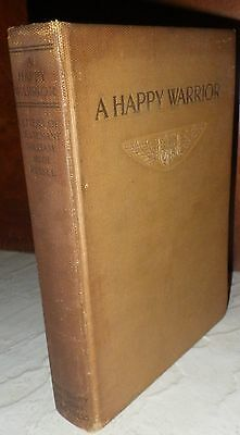 A Happy Warrior. Letters of William Muir Russel. An American Aviator World War I
