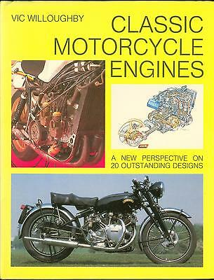 Classic Motorcycle Engines Book by Vic Willoughby Vincent JAP Velocette BSA