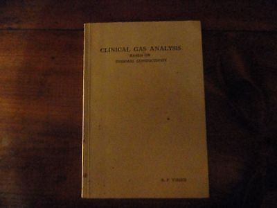 Clinical Gas Analysis Based on Thermal Conductivity, by VF Visser Paperback 1957