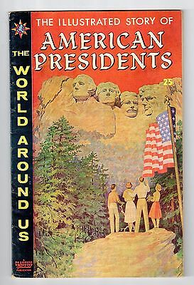 Gilberton The World Around Us #21 ILLUSTRATED STORY OF AMERICAN PRESIDENTS 1960