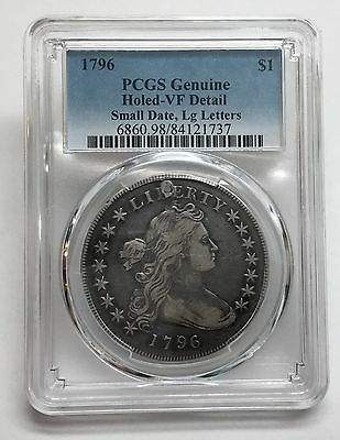 1796 Draped Bust Silver Dollar PCGS Genuine-Holed VF Detail, Sm Date Lg Letters
