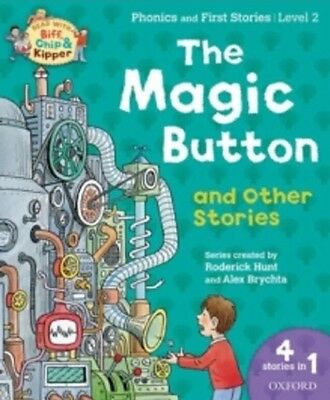 The Magic Button / Oxford Reading Tree Level 2 Phonics 9780192744753