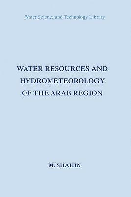 Mamdouh Shahin / Water Resources and Hydrometeorology of the ... 9781402045776