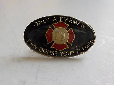 """Vintage Fireman Pinback """"Only a fireman can douse your flames"""""""