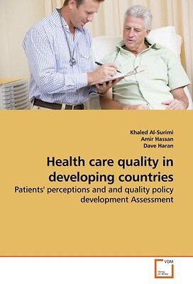 Khaled Al-Surimi / Health care quality in developing countri ... 9783639241099