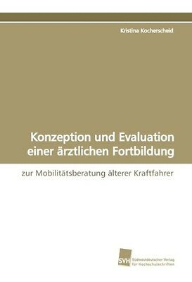 Kristina Kocherscheid / Konzeption und Evaluation einer ärzt ... 9783838101736