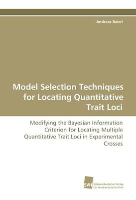 Andreas Baierl / Model Selection Techniques for Locating Qua ... 9783838101224