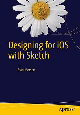 Designing for iOS with Sketch Sian Morson