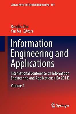 Information Engineering and Applications. 3 Bände Rongbo Zhu