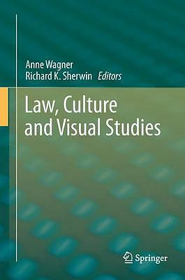Law, Culture and Visual Studies Anne Wagner