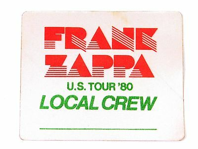 Frank Zappa US Tour '80 Cloth Local Crew Backstage Pass Masonic Temple