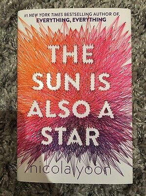 The Sun is Also A Star Nicola Yoon SIGNED First Edition - BRAND NEW