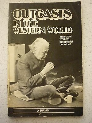 Vinatge Political  Booklet Outcasts In The Western World   A Survey 1980