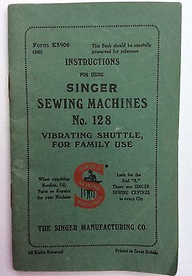Vintage Singer Sewing Machine Instructions Booklet No. 128K - Good Condition