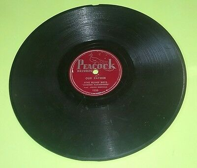 FIVE BLIND BOYS Peacock Records 78rpm OUR FATHER & In Room with the Lord LP