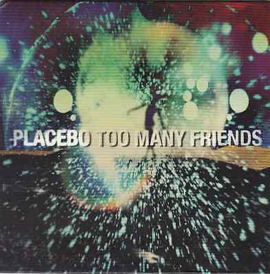 """Placebo Too many Friends limited Edition  7"""" Vinyl Single Record"""