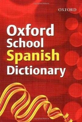 Oxford School Spainsh Dictionary