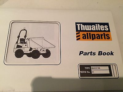 Thwaites 765-6 Tonne Forward Tip  Dumper Parts List