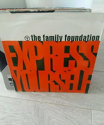 "The Family Foundation - Express Yourself. 12"" Vinyl: Old Skool Rave. Hardcore."